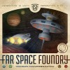 Go to the Far Space Foundry page