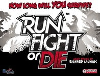 Run, Fight or Die! - Board Game Box Shot