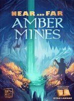 Near and Far:  Amber Mines - Board Game Box Shot