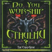 Do You Worship Cthulhu? - Board Game Box Shot