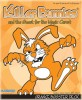 Go to the Killer Bunnies: Quest - Orange Booster page