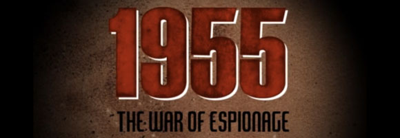 1955 the war of espionage
