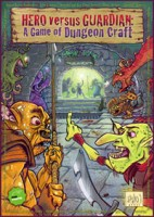 Hero versus Guardian: A Game of Dungeon Craft - Board Game Box Shot