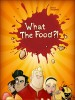 Go to the What the Food?! page