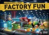Go to the Factory Fun page
