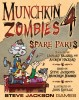 Go to the Munchkin Zombies 4: Spare Parts page
