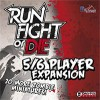 Go to the Run, Fight, or Die! 5/6 Player Expansion  page