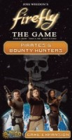 Firefly: The Game – Pirates & Bounty Hunters - Board Game Box Shot
