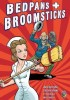 Go to the Bedpans & Broomsticks: Escape from Shady Pines page