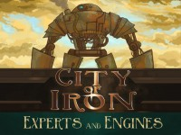 City of Iron: Experts and Engines - Board Game Box Shot