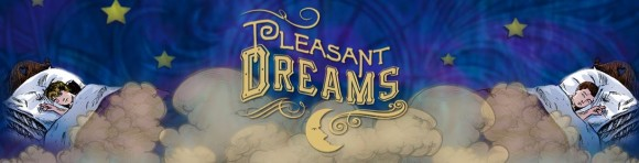 Pleasant Dreams Banner
