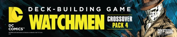 DC Comics Deck-Building Game: Crossover Pack #4: Watchmen banner