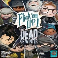 Flick 'em Up: Dead of Winter - Board Game Box Shot