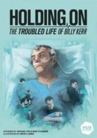 Holding On: The Troubled Life of Billy Kerr - Board Game Box Shot