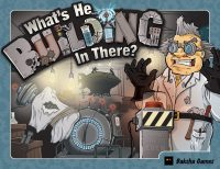 What's He Building In There? - Board Game Box Shot
